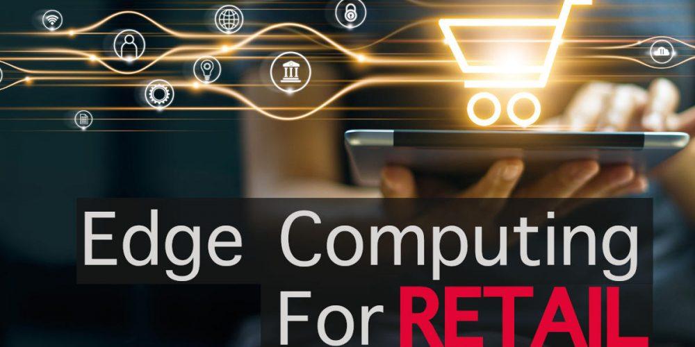 Edge Computing For Retail image1