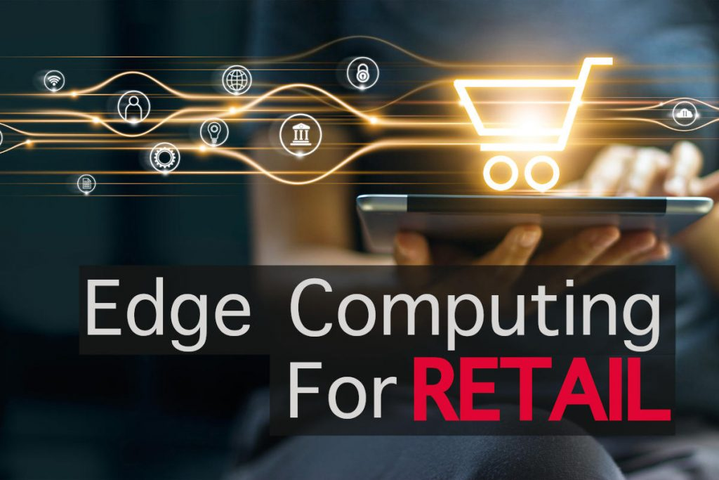Edge Computing For Retail image1