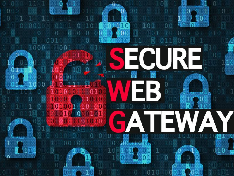 What Is Secure Web Gateway (SWG)?