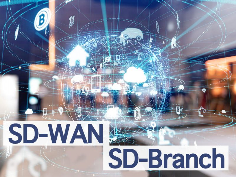 SD-WAN Vs SD-Branch: What You Need To Know